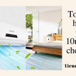 Top 5 điều hòa cho phòng 10m2 giá rẻ cho mùa hè